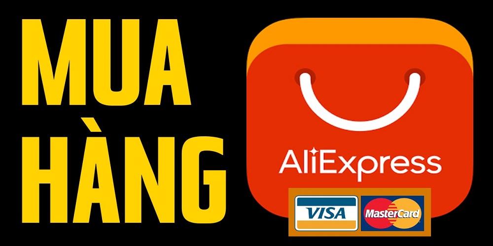 order đat mua hang tu tren Aliexpress